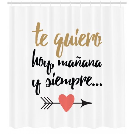 Spanish Shower Curtain Te Quiero Hoy Manana Y Siempre Love Quote With Heart On Arrow