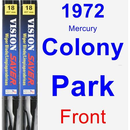 1972 Mercury Colony Park Wiper Blade Set/Kit (Front) (2 Blades) - Vision Saver