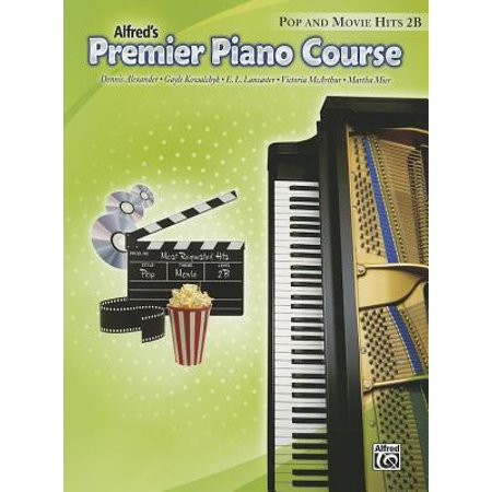 Alfred's Premier Piano Course: Pop and Movie Hits 2B ()