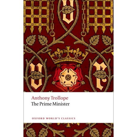 Oxford World's Classics (Paperback): The Prime Minister (Paperback)