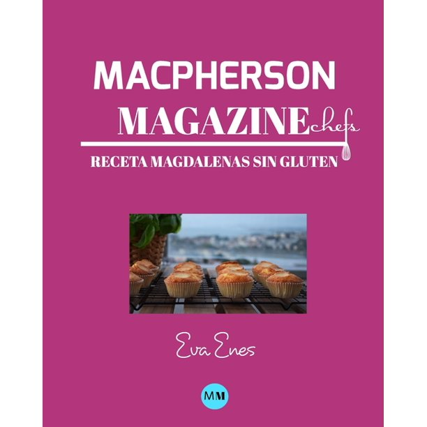 Walmart.Com Recetas Halloween 2020 Macpherson Magazine Chef's   Receta Magdalenas sin gluten