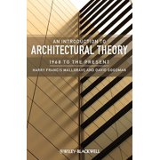 An Introduction to Architectural Theory : 1968 to the Present