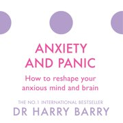 Anxiety and Panic - Audiobook