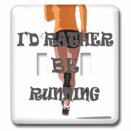 3dRose Id rather be running. Sport. Gym. Health. - Double Toggle Switch