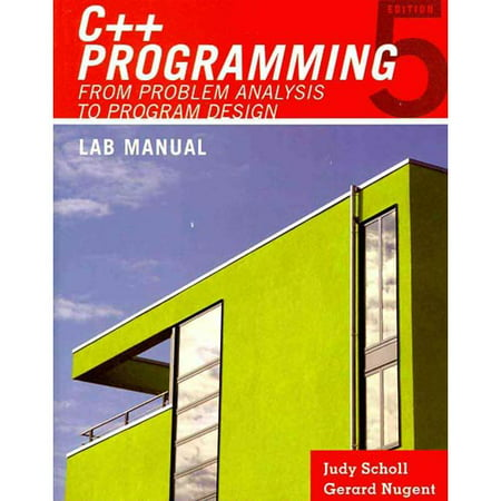 Lab Manual For Maliks C Programming From Problem Analysis To