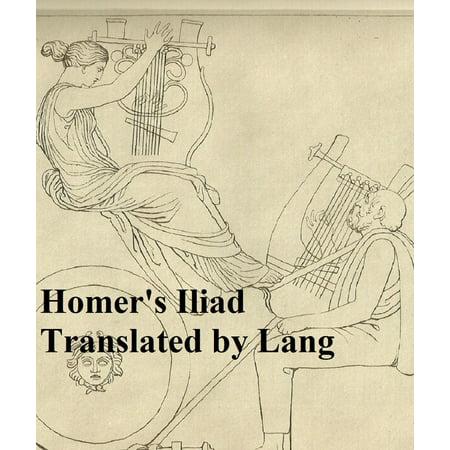 The Iliad of Homer, English prose translation - (Best English Translation Of The Iliad)