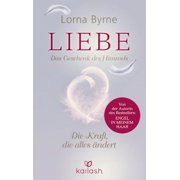Liebe – Das Geschenk des Himmels - eBook
