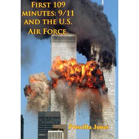 First 109 Minutes: 9/11 And The U.S. Air Force. - (109 Us Layout)