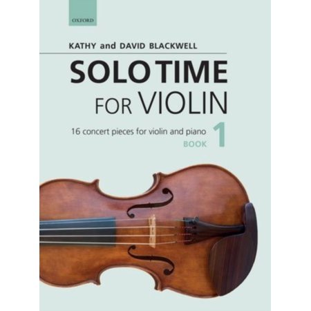 Solo Time for Violin Book 1 + CD: 16 concert pieces for violin and piano (Fiddle Time) (Sheet