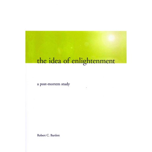The Idea of Enlightenment: A Post-mortem Study