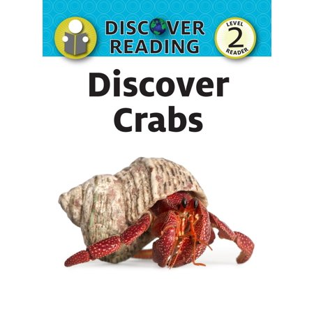 Discover Crabs: Level 2 Reader - eBook