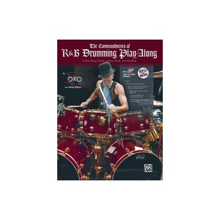 The Commandments of R Drumming Play-Along: A Play-along Guide to Soul, Funk, and Hip-hop