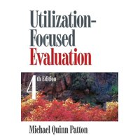 Utilization-Focused Evaluation (Paperback)