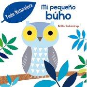 Mi pequeo buho My Little Owl (Board Book)