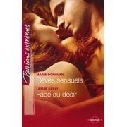 Rêves sensuels - Face au désir - eBook