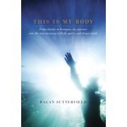 This Is My Body - eBook