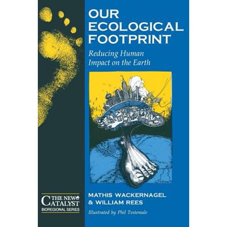 Our Ecological Footprint Reducing Human Impact On The Earth