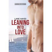 Leaning Into Love - eBook