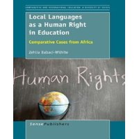 Local Languages as a Human Right in Education: Comparative Cases from Africa