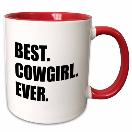 3dRose Best Cowgirl Ever - fun country cow girl and Cowboy Gifts - black text - Two Tone Red Mug, 11-ounce](Cowboy Gifts)