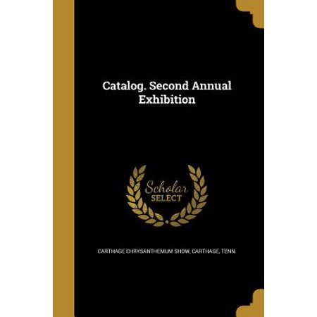 Catalog. Second Annual Exhibition