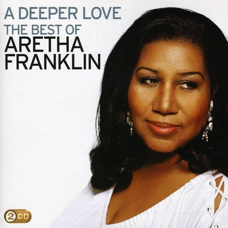 Aretha Franklin   Deeper Love  The Best Of Aretha Franklin  Cd