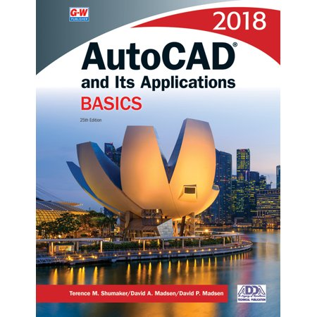 AutoCAD and Its Applications Basics 2018