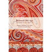 Beloved Old Age - eBook