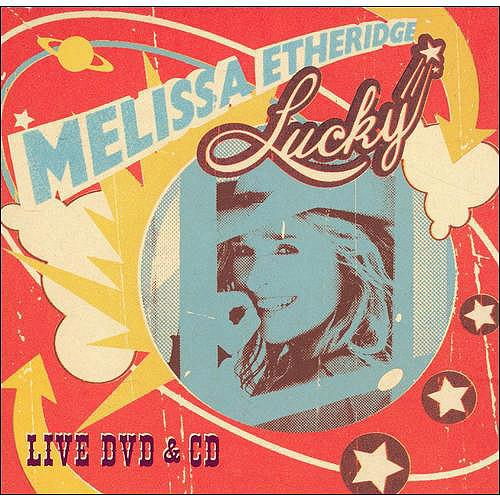 Melissa Etheridge: Lucky - Live (DVD + CD)