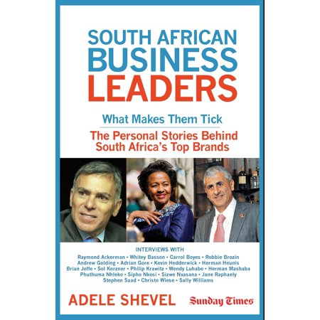 South African Business Leaders - eBook (Ideas For Home Business In South Africa)