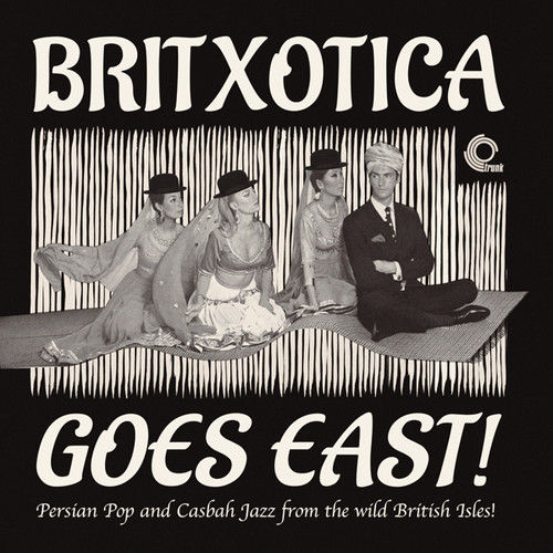 Britxotica Goes East: Persian Pop & Casbah / Var (Vinyl)
