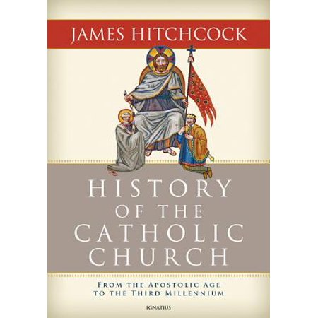 The History of the Catholic Church (Hardcover)