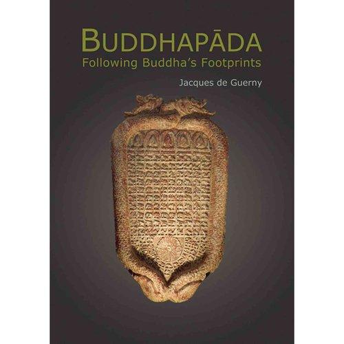Buddhapada: Following the Buddha's Footprints