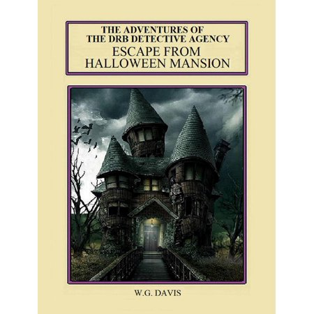 The DRB Detective Agency Escape From Halloween Mansion - eBook (Marilyn Manson Halloween Live)