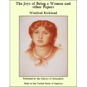 The Joys of Being a Woman and other Papers - eBook