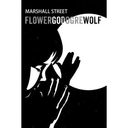 FLOWER GOD OGRE WOLF - eBook