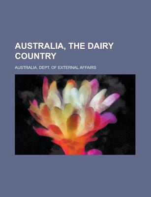 Australia, The Dairy Country