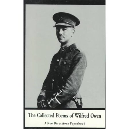 Collected Poems Of Wilfred Owen