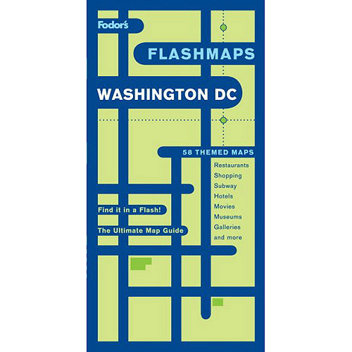 Fodor's Flashmaps Washington D.C.: The Ultimate Map Guide/Find It in a Flash
