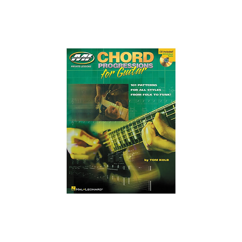 Hal Leonard Chord Progressions for Guitar 101 Patterns for All Styles from Folk to Funk... by