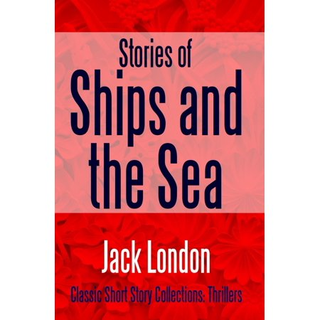 Stories of Ships and the Sea - eBook