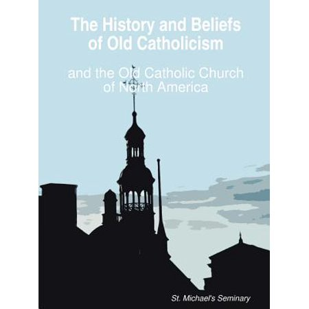 The History and Beliefs of Old Catholicism and the Old Catholic Church of North America - History Halloween Catholic Church