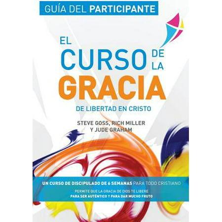 Libertad En Cristo : Curso de la Gracia: Guia del (Sangre De Cristo Mountains In New Mexico)
