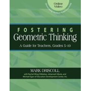 Fostering Geometric Thinking : A Guide for Teachers, Grades 5-10