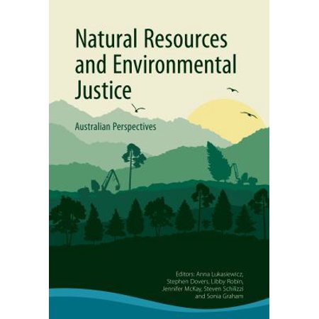 Natural Resources And Environmental Justice  Australian Perspectives