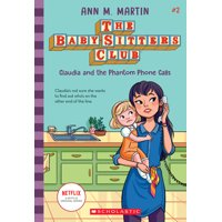 Baby-Sitters Club: Claudia and the Phantom Phone Calls (Paperback)