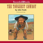 The Toughest Cowboy - Audiobook