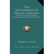 The Development of English Thought : A Study in the Economic Interpretation of History (1910)