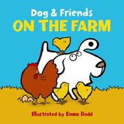 Dog and Friends On the Farm (Board Book)