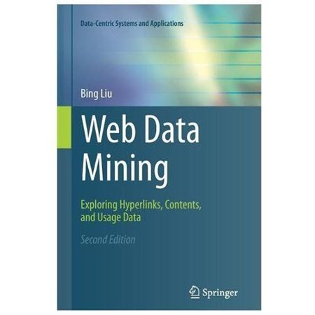 Web Data Mining  Exploring Hyperlinks  Contents  And Usage Data